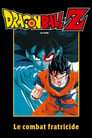 Dragon Ball Z - Le Combat Fratricide