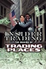 Insider Trading: The Making of 'Trading Places'