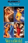 Playboy: The Best of Wet & Wild