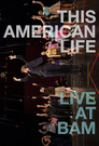 This American Life - Live at BAM