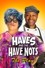 Tyler Perry's The Haves & The Have Nots